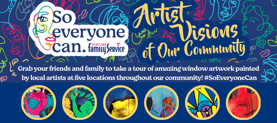 Slide: So Everyone Can: Artist Visions of Our Community Grab your friends and family to take a tour of amazing window artwork painted by local artists at five locations throughout our community! #SoEveryoneCan